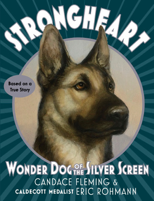 Book cover: Strongheart: Wonder Dog of the Silver Screen