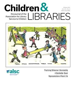 Children & Libraries vol. 19, no. 2 (Summer 2021)